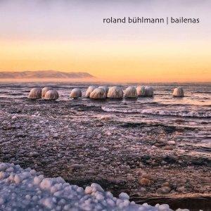 Roland Bühlmann – Bailenas