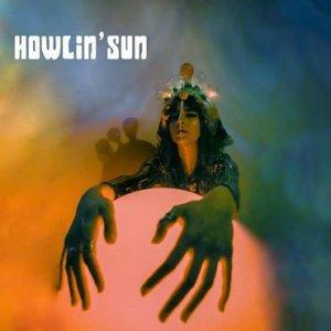 Howlin' Sun - Howlin' Sun