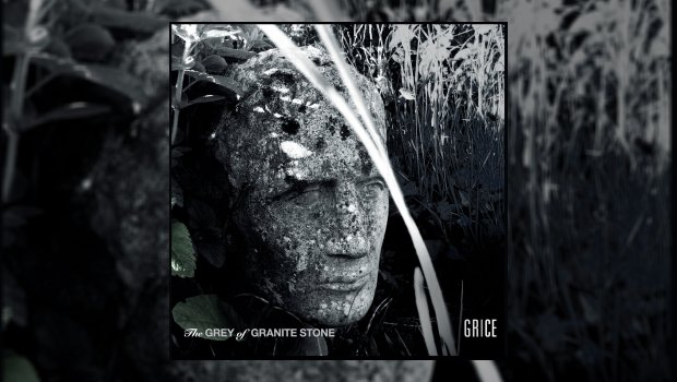 GRICE - The Grey of Granite Stone EP