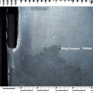 THRAK by King Crimson - The Complete Scores