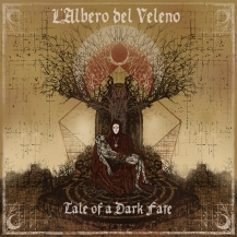 L'Albero Del Veleno – Tale Of A Dark Fate