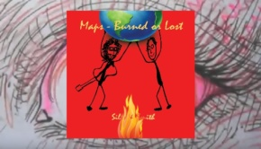 Sills & Smith – Maps ~ Burned Or Lost