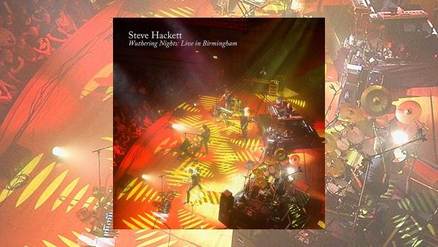 Steve Hackett – Wuthering Nights: Live In Birmingham