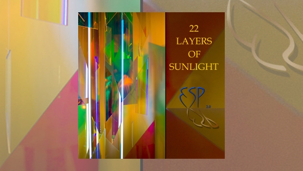 ESP 2.0 – 22 Layers Of Sunlight