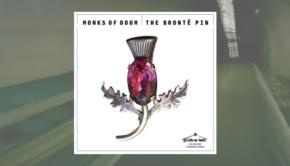 The Monks of Doom - The Brontë Pin