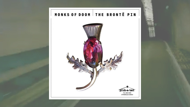 The Monks of Doom - The Brontë Pin