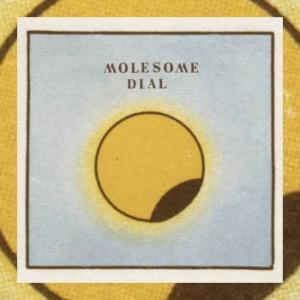Molesome - Dial
