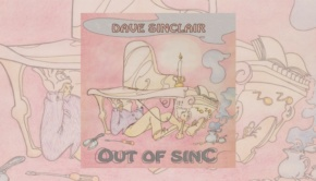Dave Sinclair - Out Of Sinc