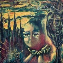 Ancient Veil – Rings Of Earthly… Live