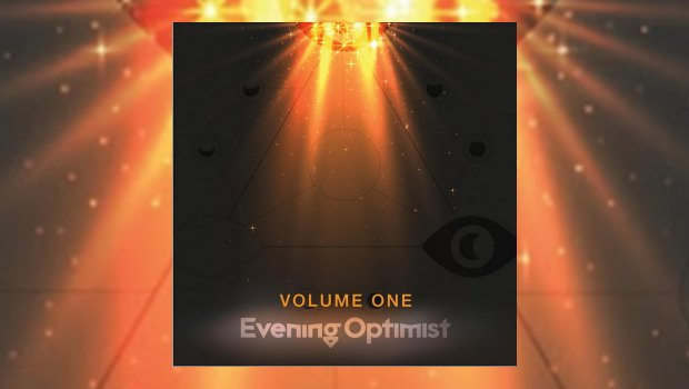 Evening Optimist - Volume One