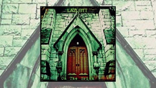 Lazleitt – On the Brink