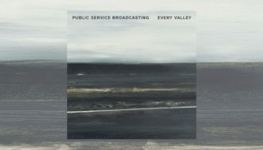 Public Service Broadcasting – Every Valley