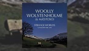 Woolly Wolstenholme - Strange Worlds