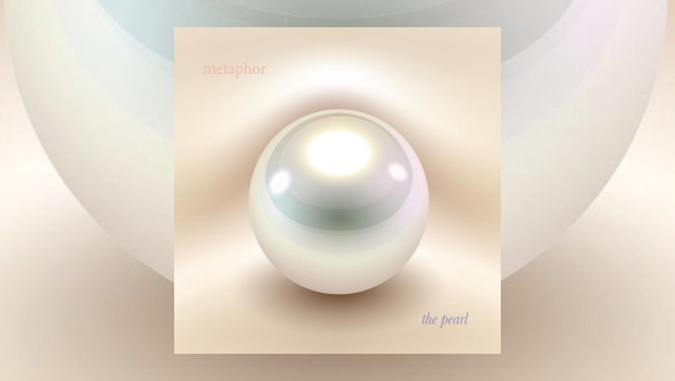 Metaphor – The Pearl