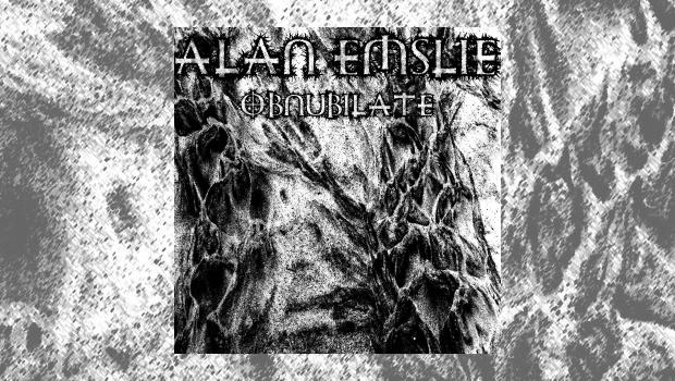 Alan Emslie - Obnubilate