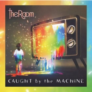 The Room - Caught by the Machine