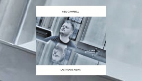 Neil Campbell - Last Year's News