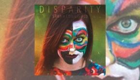 Sarah Longfield - Disparity