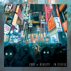 Edge of Reality - In Static
