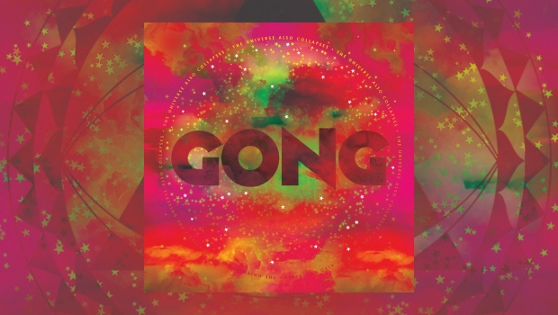 Gong – The Universe Also Collapses