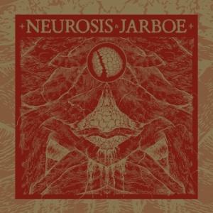 Neurosis & Jarboe - Neurosis & Jarboe [Remastered]