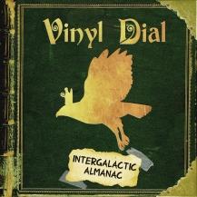 Vinyl Dial - Intergalactic Almanac [EP]