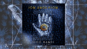 Jon Anderson – 1000 Hands: Chapter One