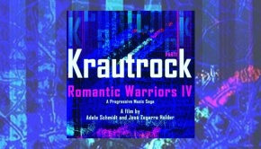 Romantic Warriors IV – Krautrock Part 1