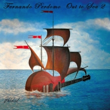 Fernando Perdomo – Out To Sea 2