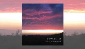 Bryan Beller - Scenes From The Flood