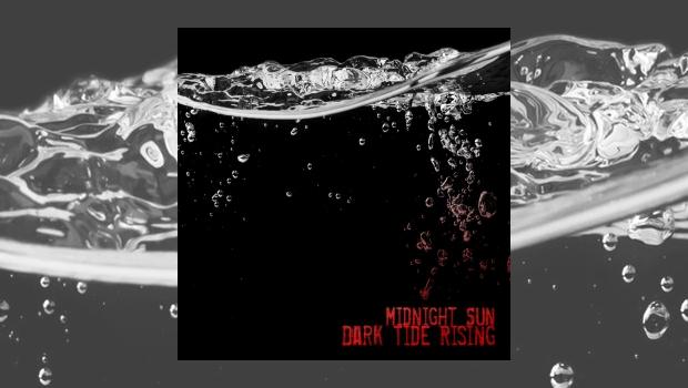 Midnight Sun - Dark Tide Riding