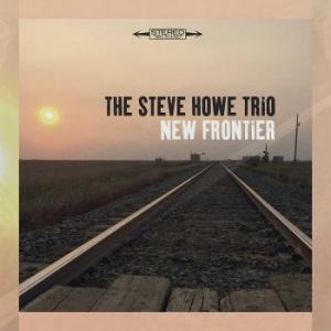 The Steve Howe Trio – New Frontier [plus brief Steve Howe Interview]
