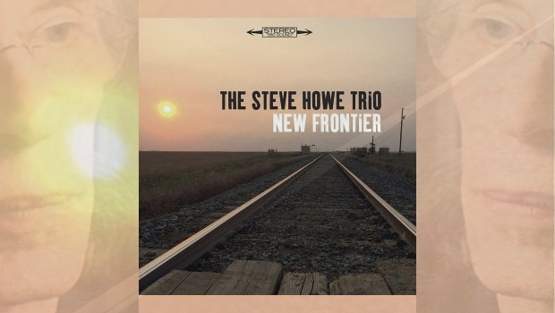 The Steve Howe Trio – New Frontier [plus brief Steve Howe Interview]