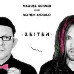 Manuel-Scmid-Marek-Arnold-Zeiten