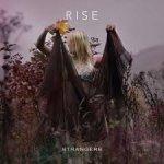 Rise - Strangers