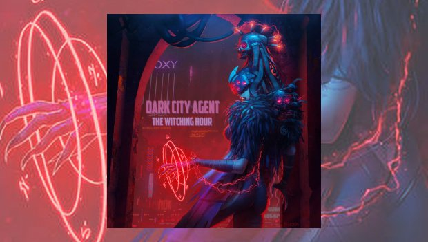 Dark City Agent - The Witching Hour