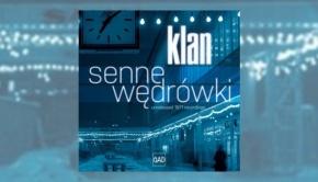 Klan - Senne Wedrowki