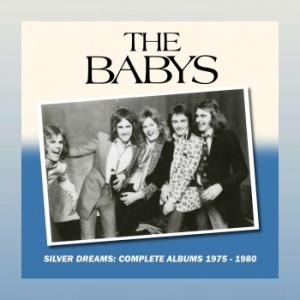 The Babys - Silver Dreams: Complete albums 1975-1980