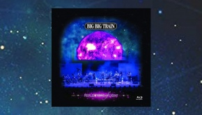 Big Big Train - Reflectors of Light