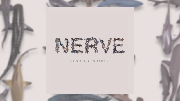 Nerve - Music For Sharks