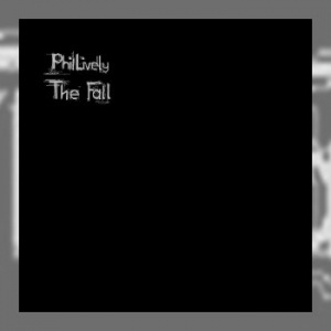Phil Lively - The Fall
