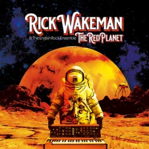 Rick Wakeman and The English Rock Ensemble - The Red Planet