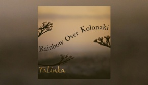 Talinka - Rainbow Over Kolonaki