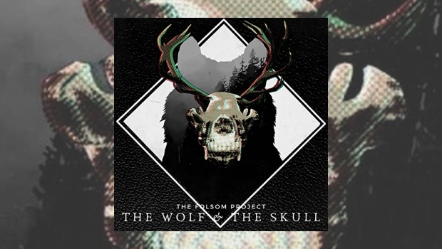 The Folsom Project - The Wolf And The Skull