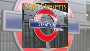 Matt Stevens - The Stratford Tapes