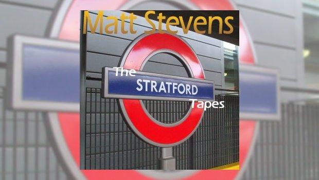 Matt Stevens - The Stratford Tapes