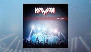 Kayak – Kayak Live 2019