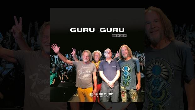 Guru Guru – Live In China
