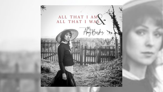 Ms Amy Birks - All That I Am & All That I Was