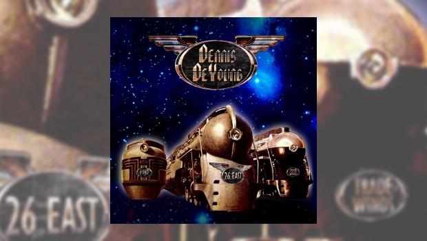 Dennis DeYoung - 26 East Volume 1